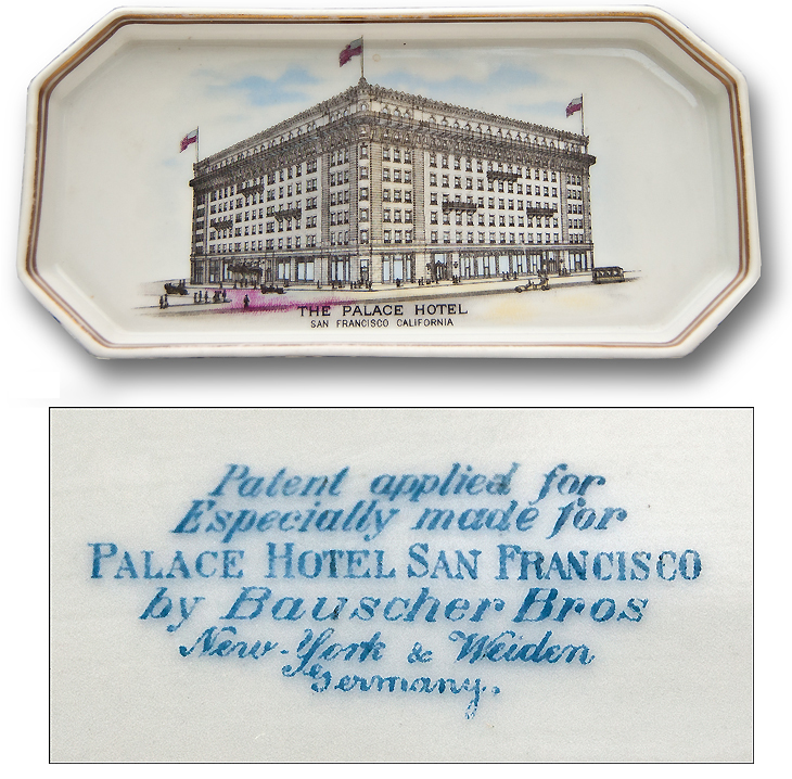 New Palace Hotel San Francisco porcelain pin tray Bauscher Brothers Weiden Germany 1909